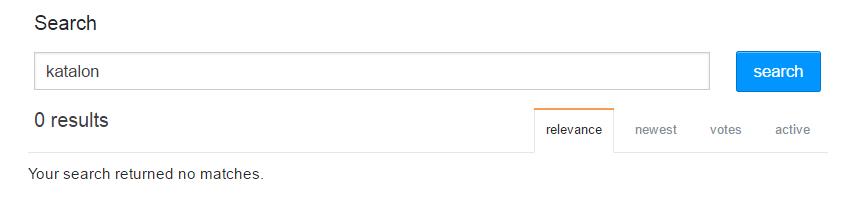 En avril 2017, il n'y avait aucun post StackOverflow sur Katalon