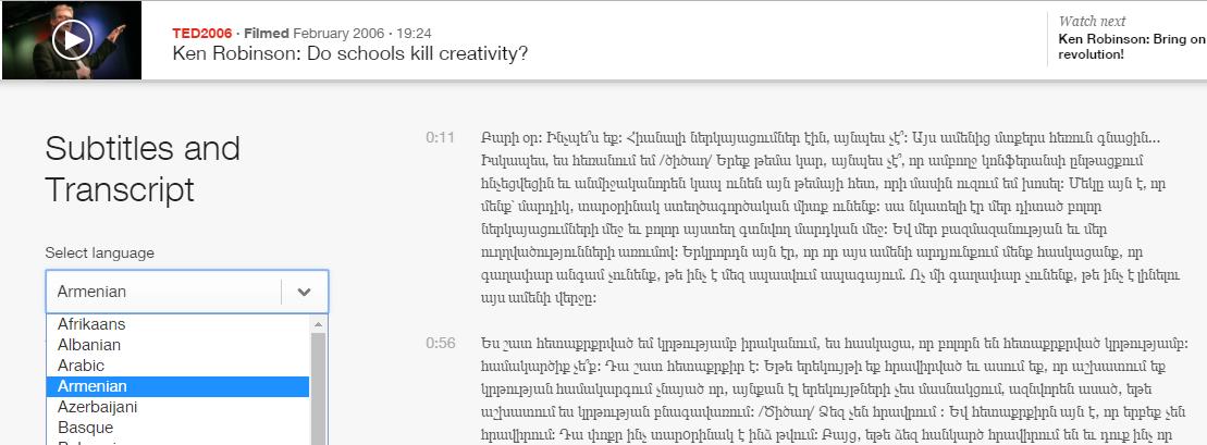 Certaines vidéos de TED sont traduites en une multitude de langues, que l'on peut choisir dans un interminable menu déroulant.